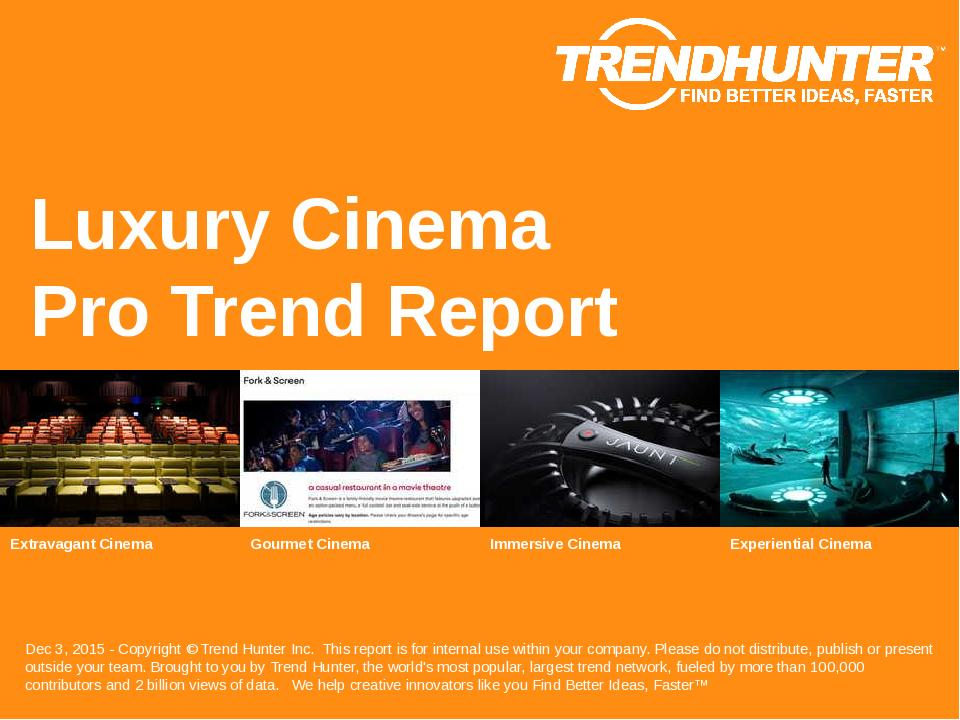 Luxury Cinema Trend Report Research