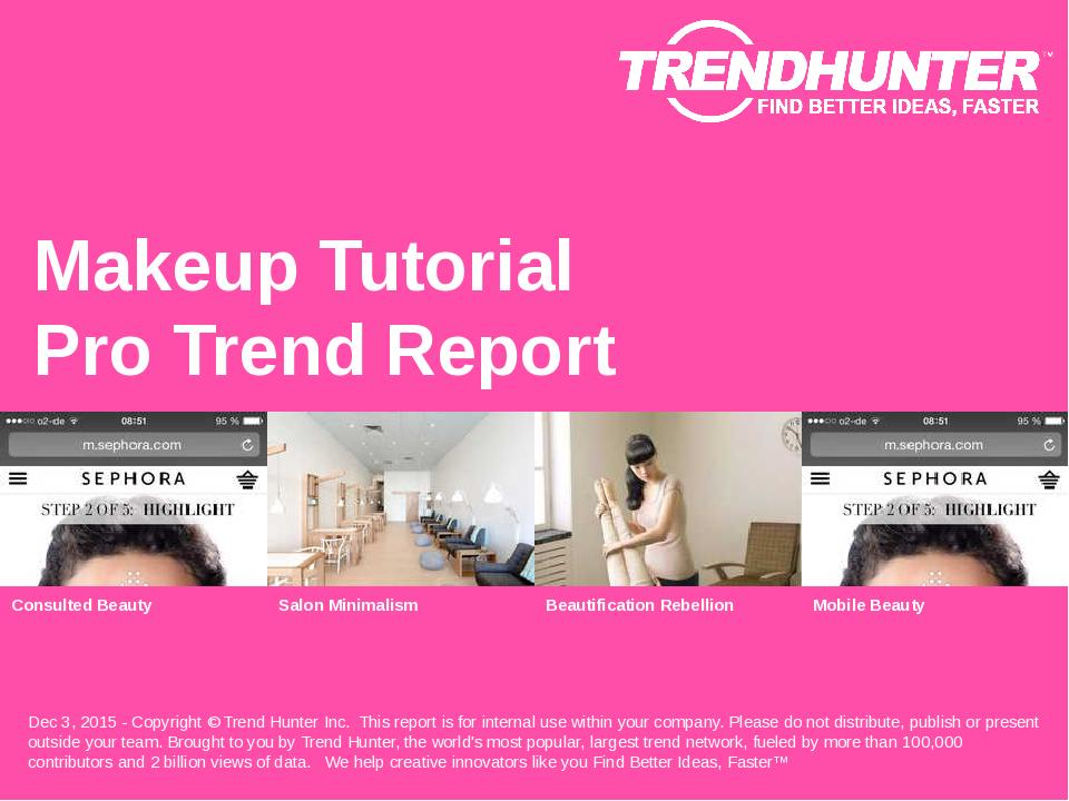 Makeup Tutorial Trend Report Research