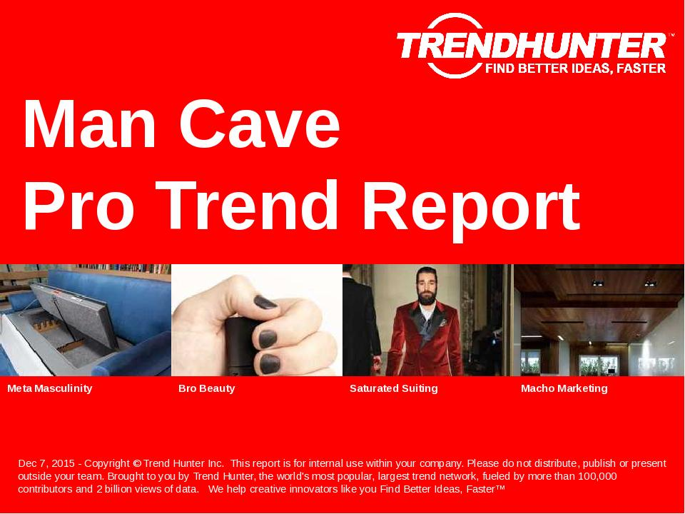 Man Cave Trend Report Research
