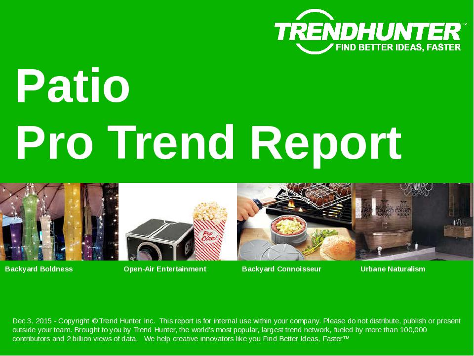 Patio Trend Report Research