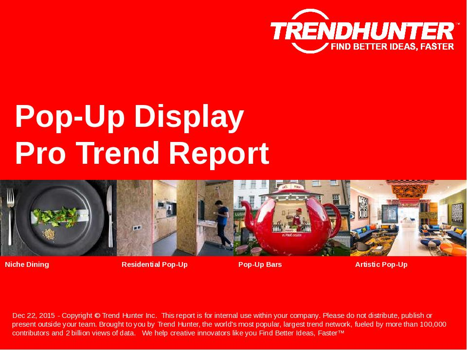 Pop-Up Display Trend Report Research