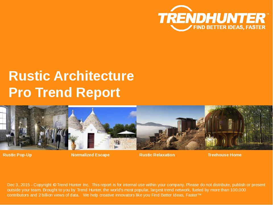 Rustic Architecture Trend Report Research