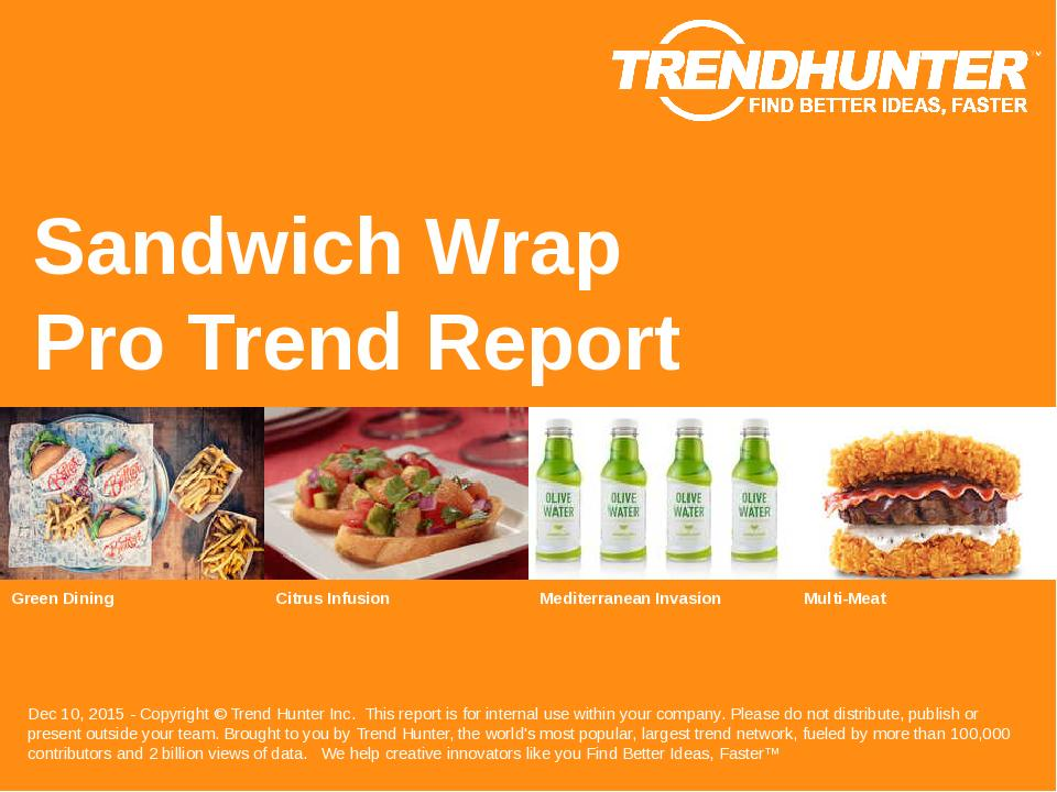 Sandwich Wrap Trend Report Research