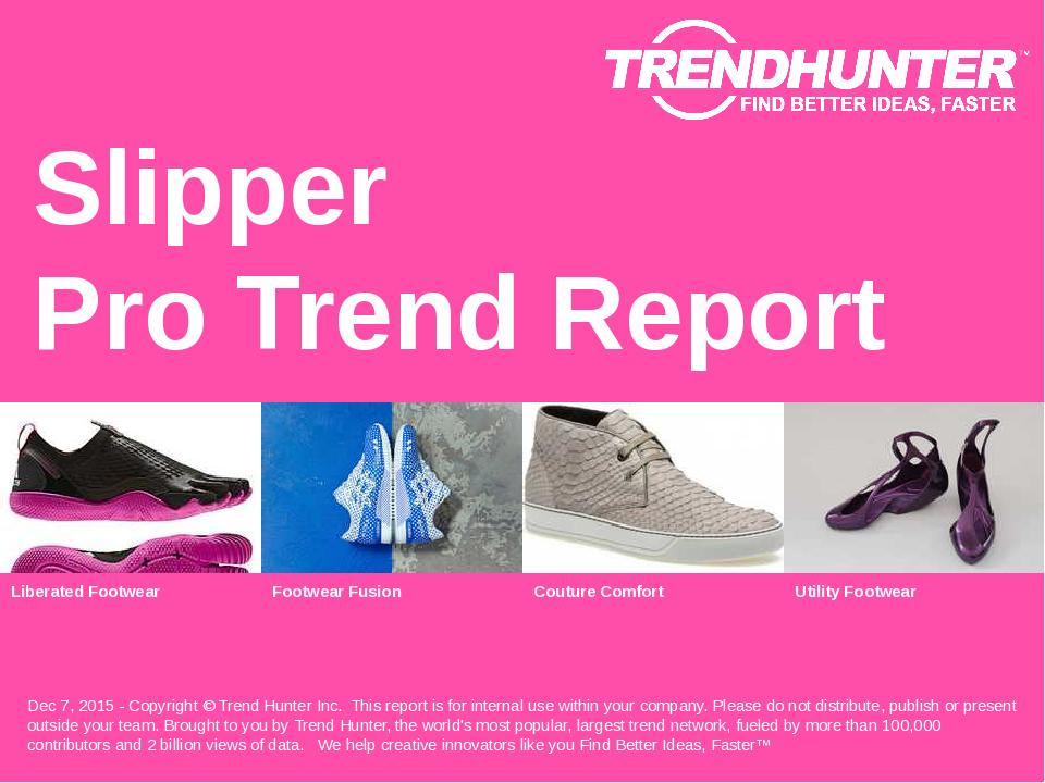 Slipper Trend Report Research