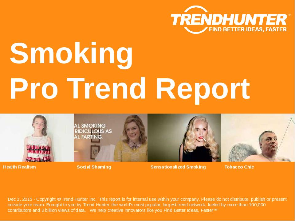 Smoking Trend Report Research