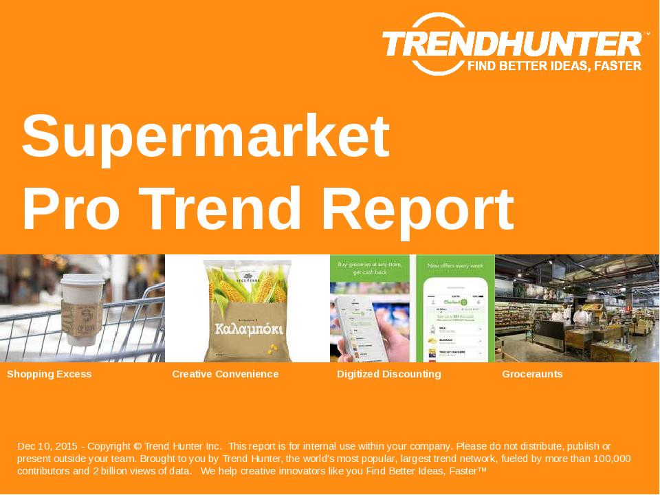 Supermarket Trend Report Research