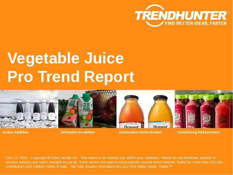 Vegetable Juice Trend Report Research