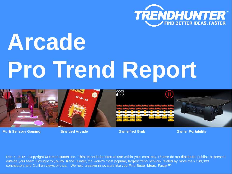 Arcade Trend Report Research