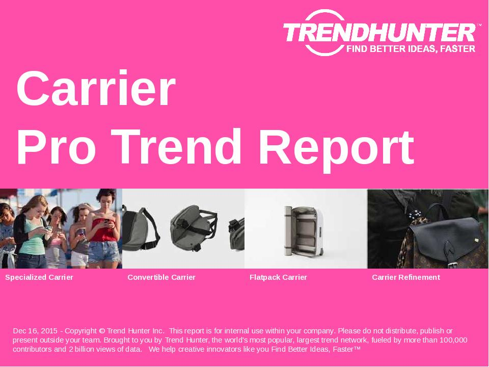 Carrier Trend Report Research