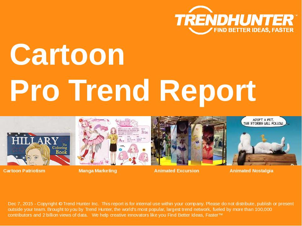 Cartoon Trend Report Research