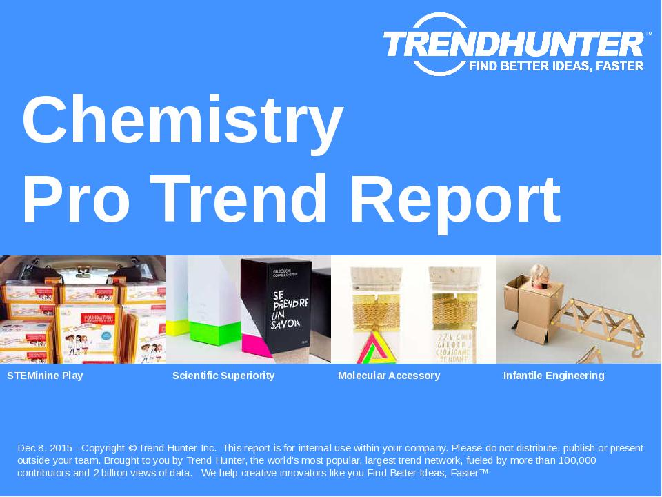 Chemistry Trend Report Research