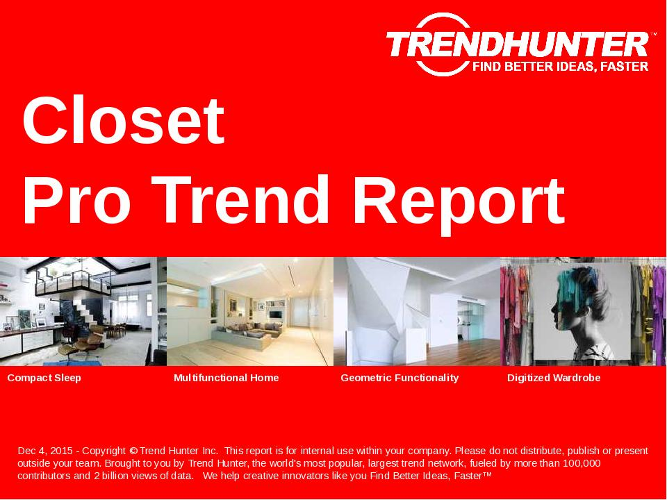 Closet Trend Report Research