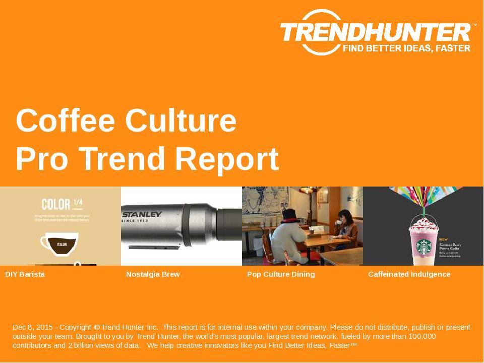Coffee Culture Trend Report Research