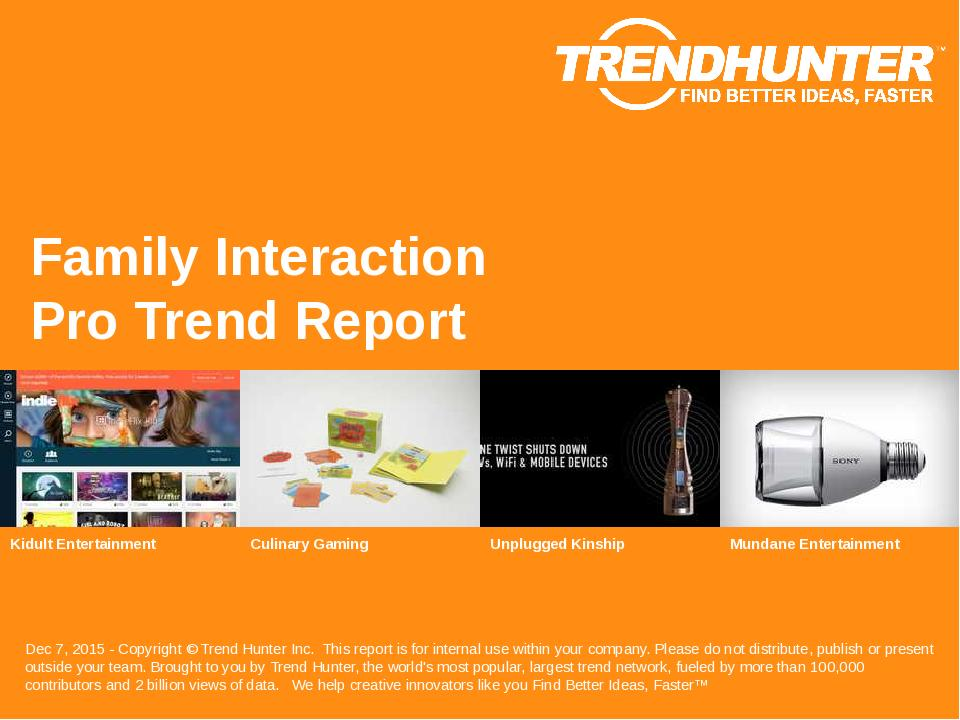 Family Interaction Trend Report Research