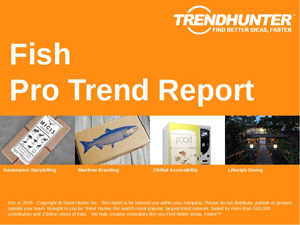 Fish Trend Report Research