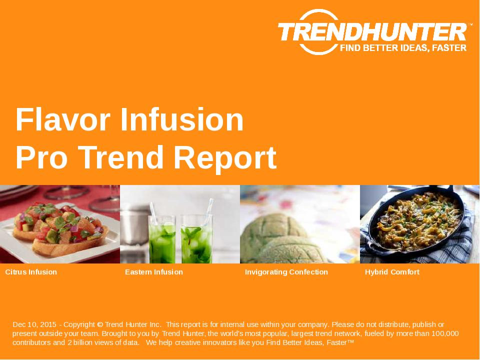 Flavor Infusion Trend Report Research