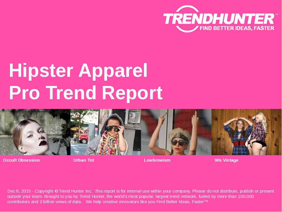 Hipster Apparel Trend Report Research