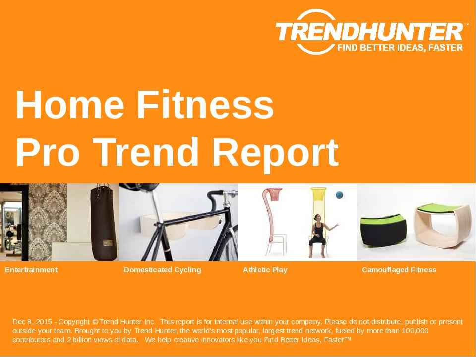 Home Fitness Trend Report Research