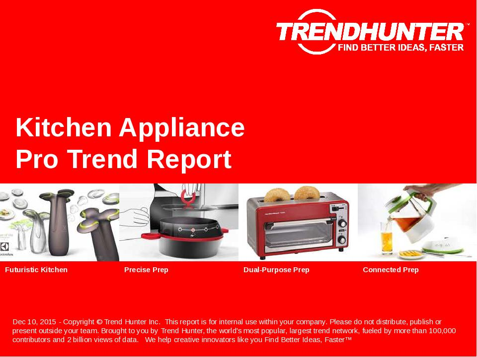 Kitchen Appliance Trend Report Research