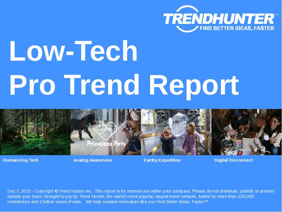 Low-Tech Trend Report Research
