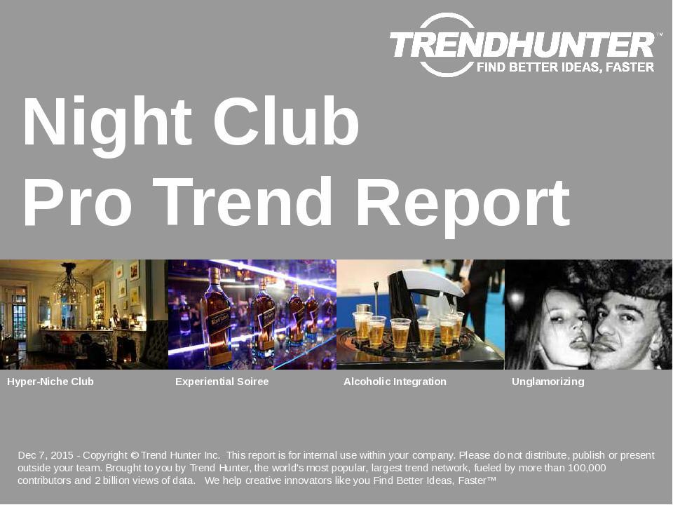 Night Club Trend Report Research
