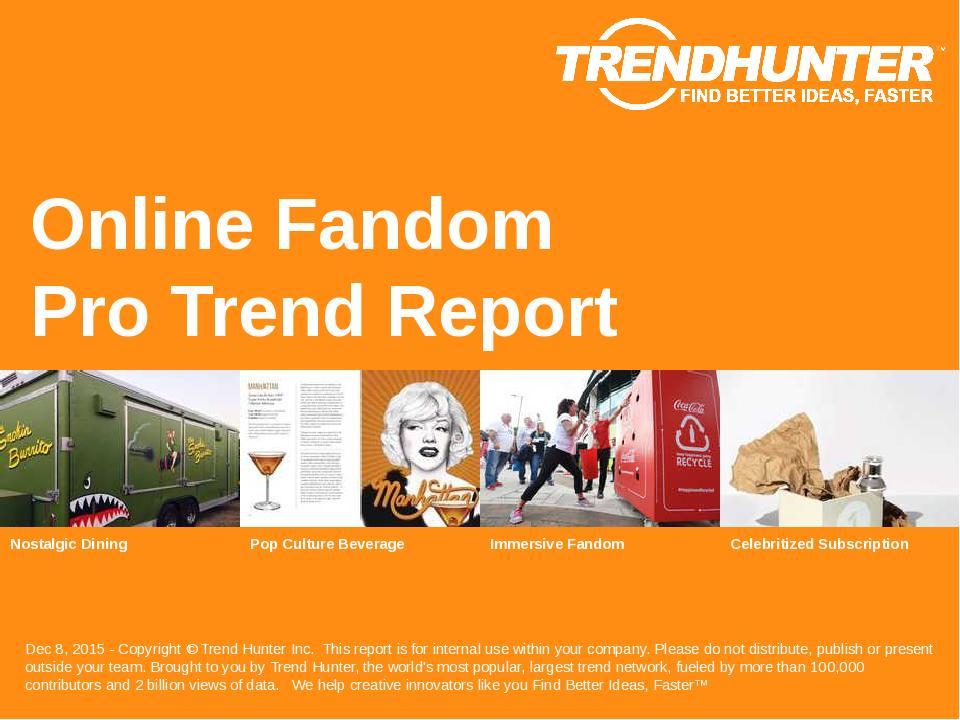 Online Fandom Trend Report Research