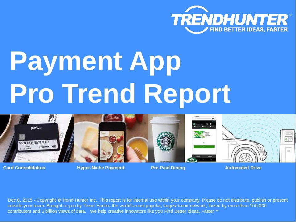 Payment App Trend Report Research