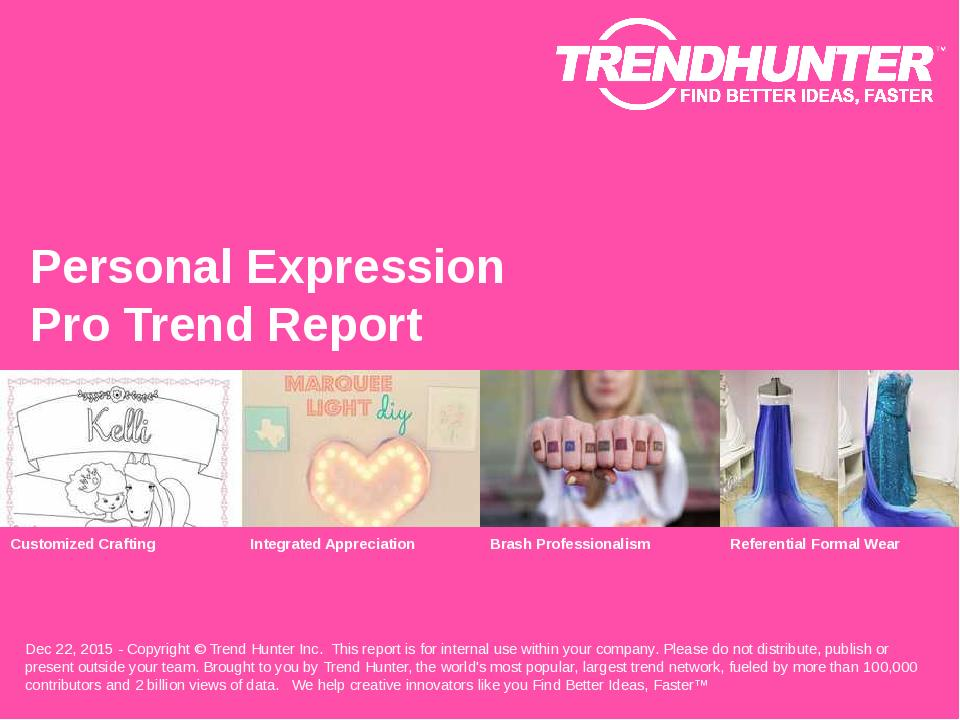 Personal Expression Trend Report Research