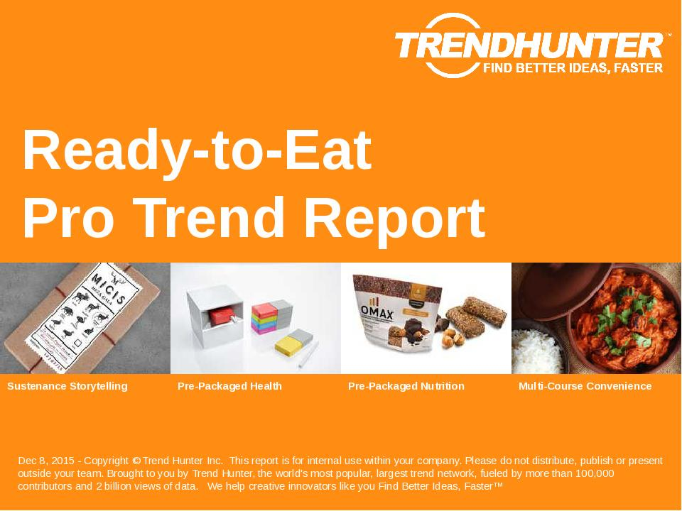 Ready-to-Eat Trend Report Research