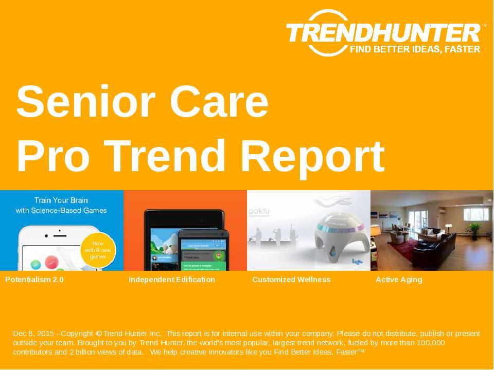 Senior Care Trend Report Research