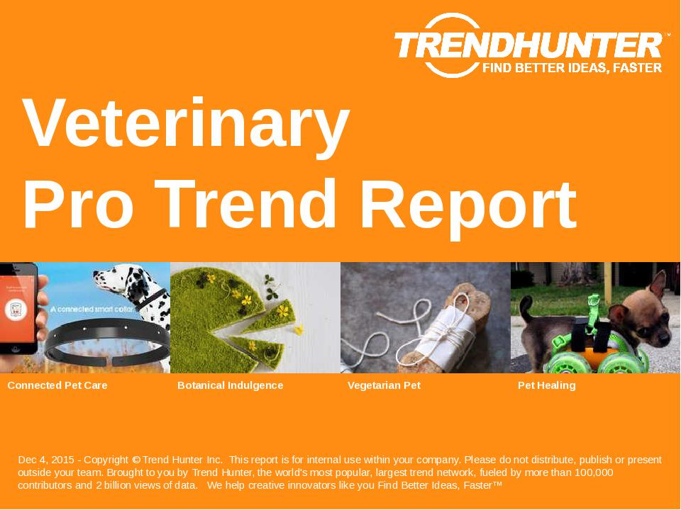 Veterinary Trend Report Research