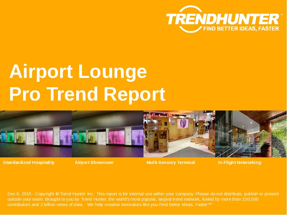 Airport Lounge Trend Report Research
