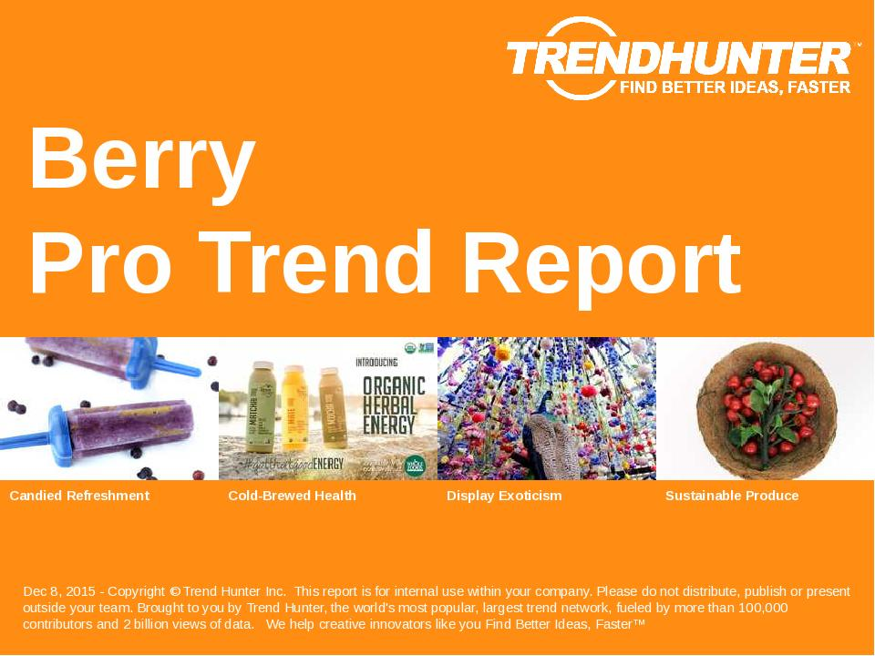 Berry Trend Report Research