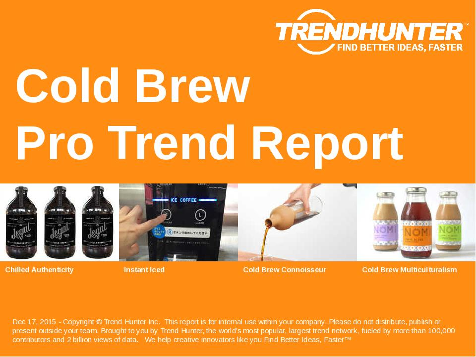 Cold Brew Trend Report Research