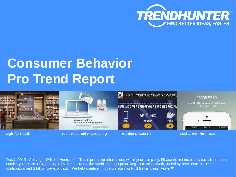 Consumer Behavior Trend Report Research
