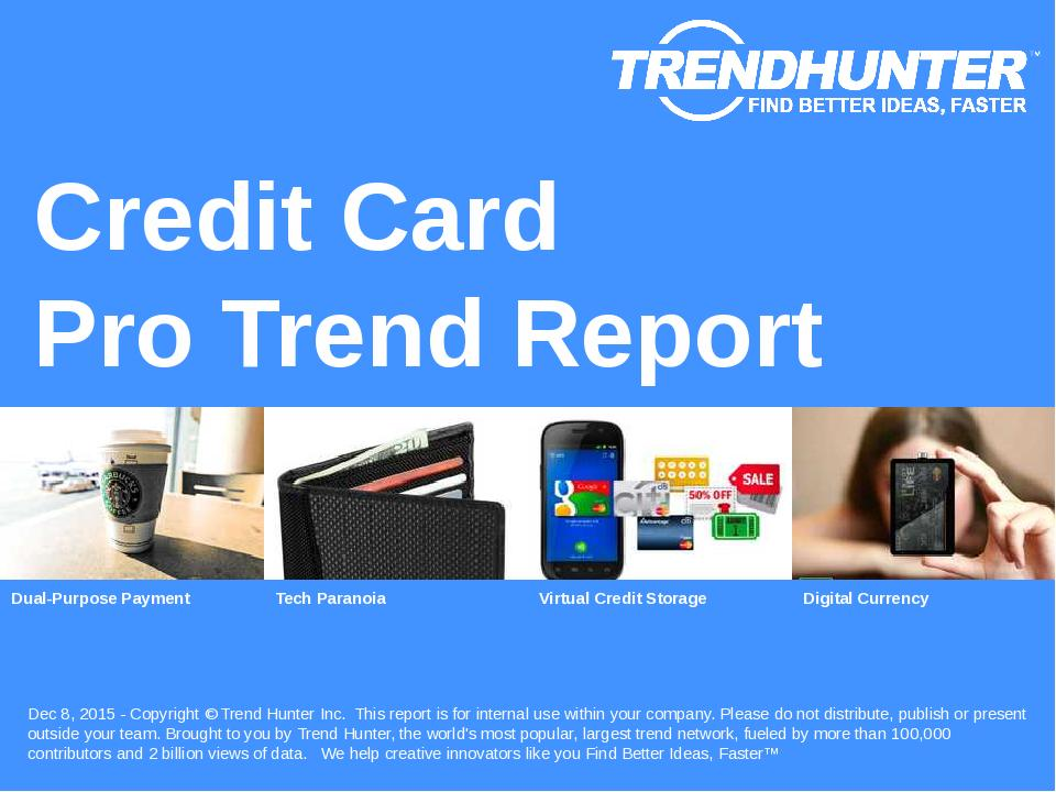 Credit Card Trend Report Research