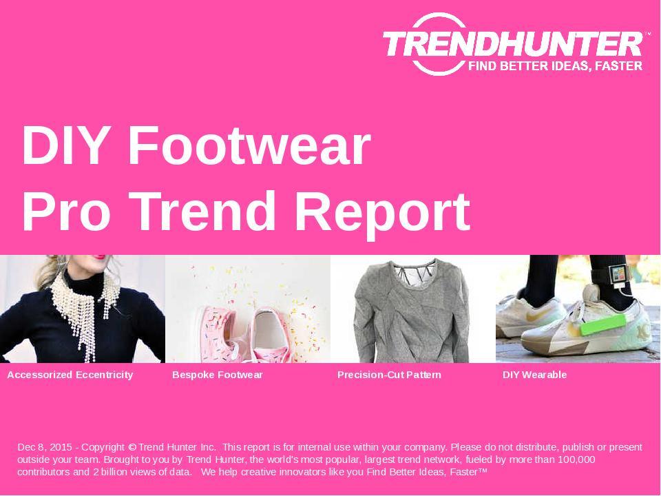 DIY Footwear Trend Report Research