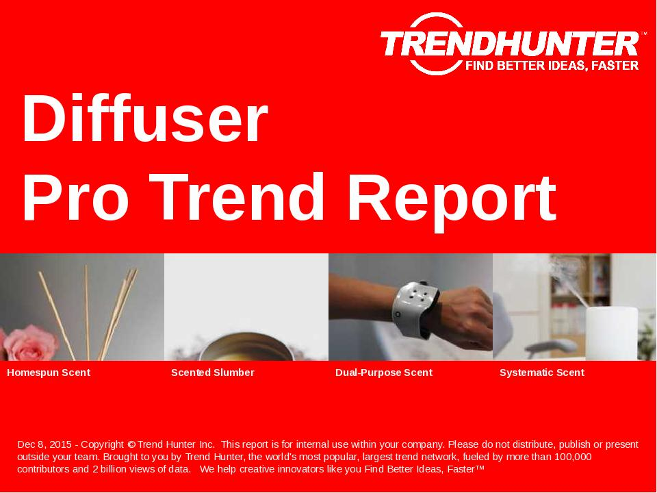 Diffuser Trend Report Research