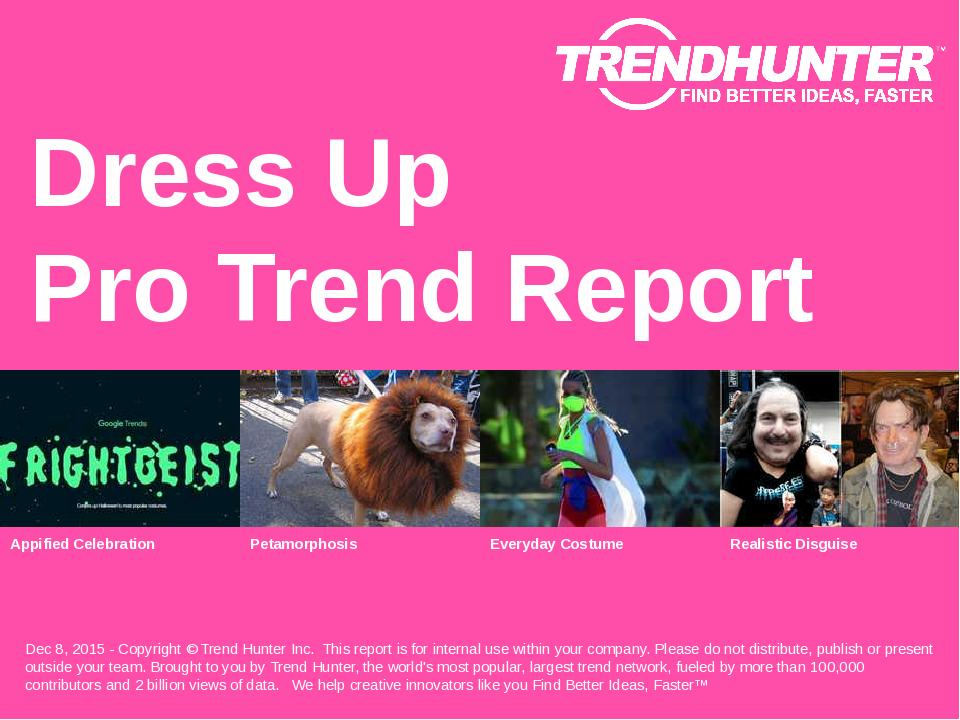 Dress Up Trend Report Research