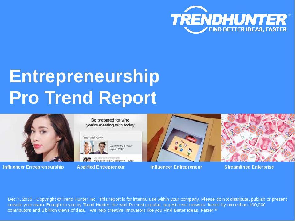 Entrepreneurship Trend Report Research