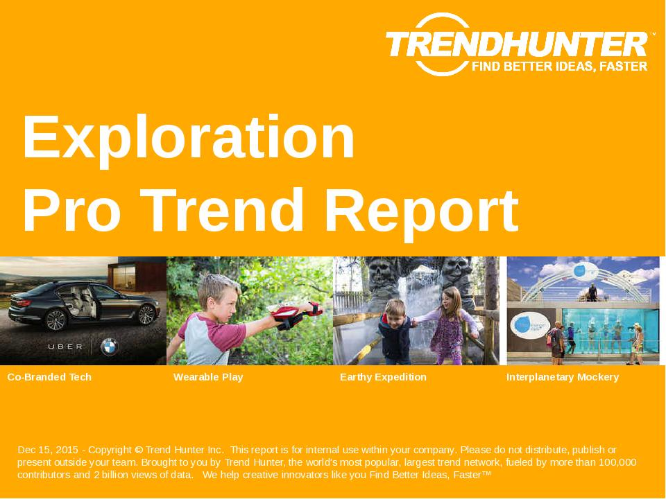Exploration Trend Report Research