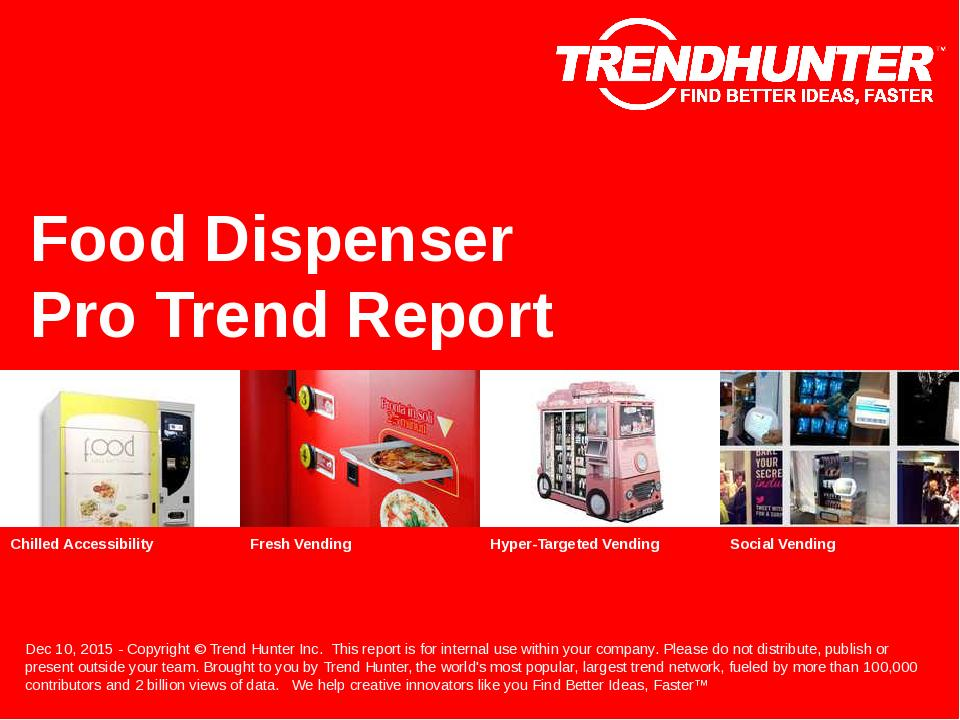 Food Dispenser Trend Report Research