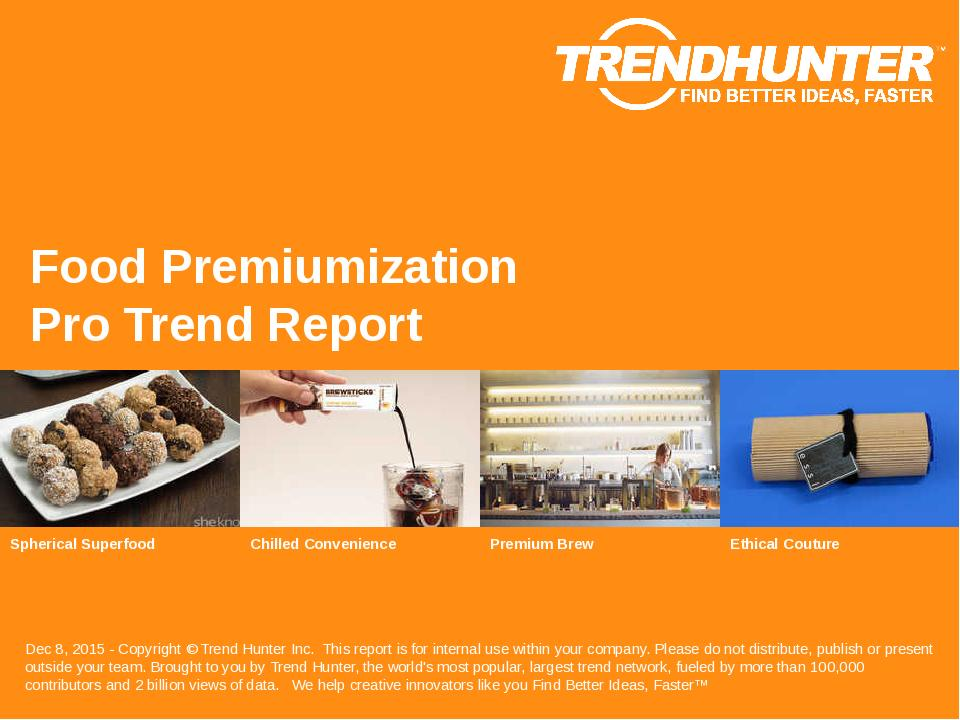 Food Premiumization Trend Report Research