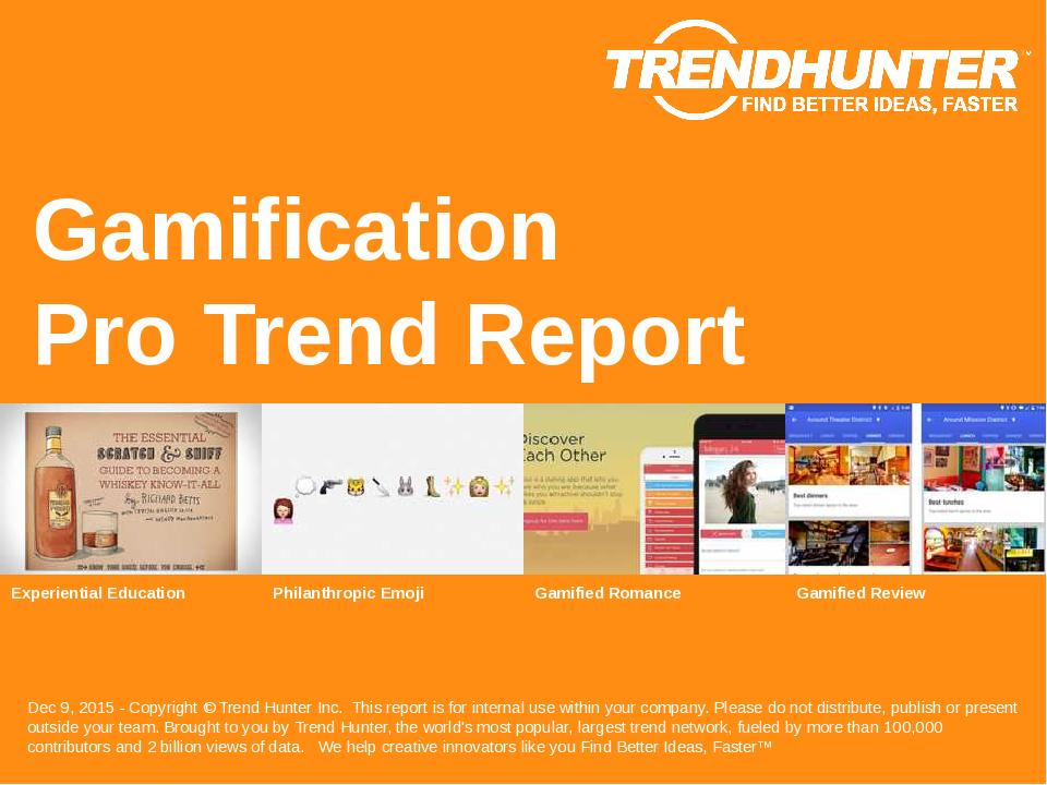 Gamification Trend Report Research