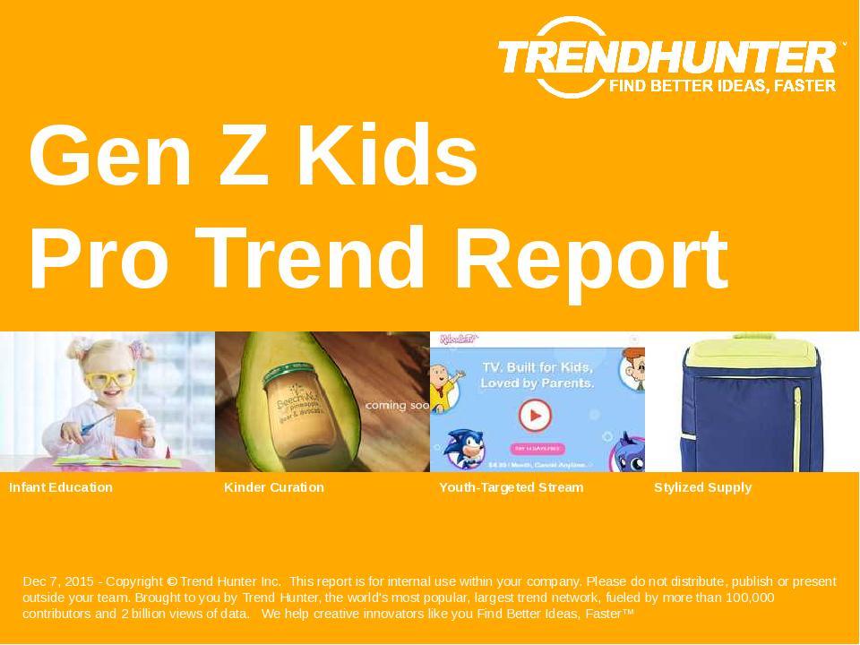 Gen Z Kids Trend Report Research