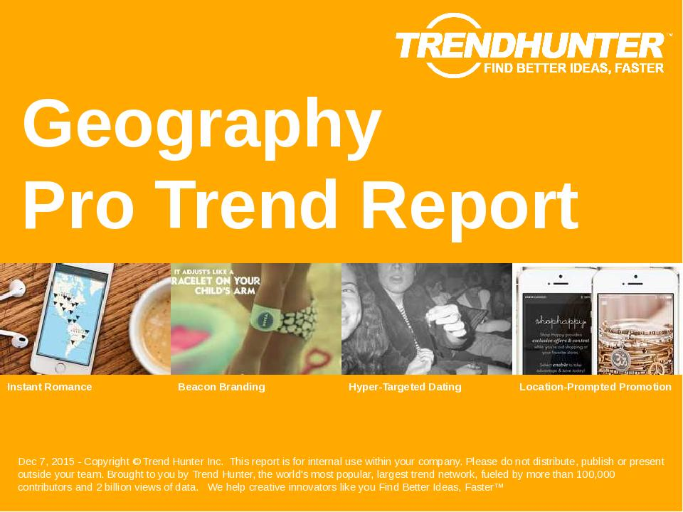 Geography Trend Report Research