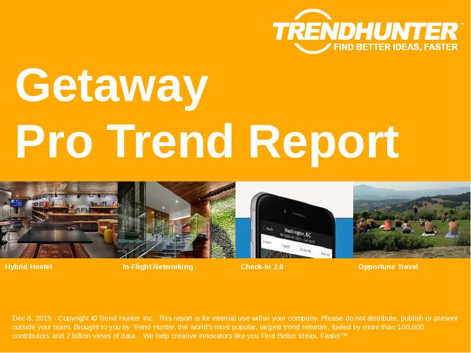 Getaway Trend Report Research
