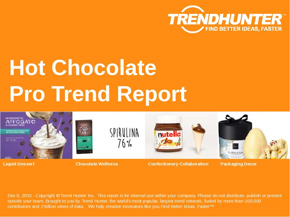 Hot Chocolate Trend Report Research