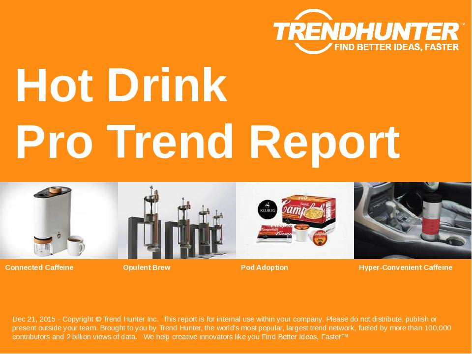 Hot Drink Trend Report Research