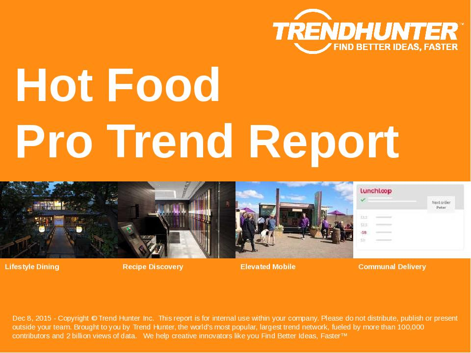 Hot Food Trend Report Research